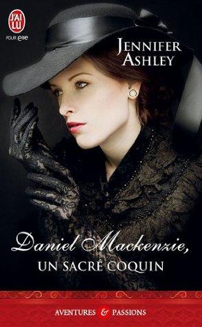Daniel Mackenzie, un sacré coquin (Highland Pleasures, #6)