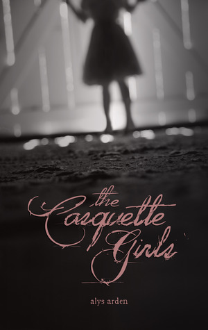 The Casquette Girls (The Casquette Girls, #1)