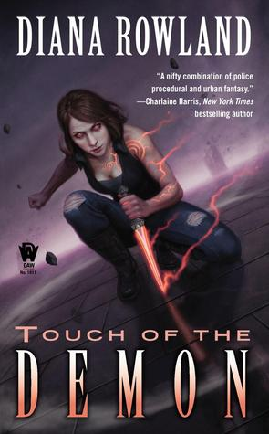 Book Review: Diana Rowland's Touch of the Demon