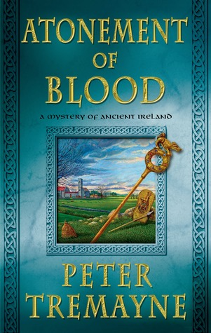 Book Review: Peter Tremayne's Atonement of Blood
