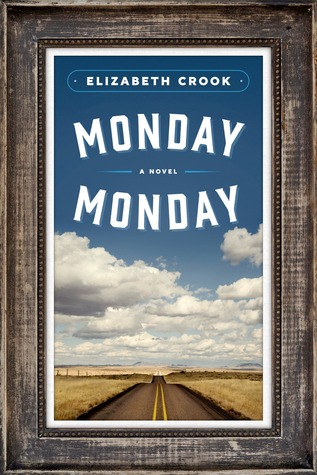 Monday, Monday: A Novel