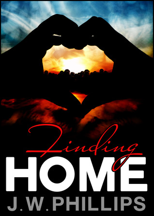 Finding Home by G.W. Phillips