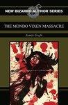 The Mondo Vixen Massacre