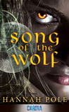 Song of the Wolf by Hannah Pole
