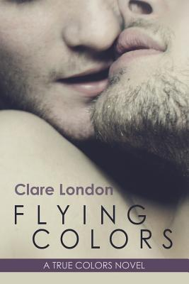 Flying Colors  by  Clare London