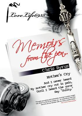 Lovelife6958 - Memoirs from the Pen  by  Chris Syrus