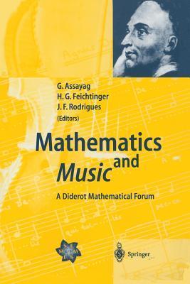 Mathematics and Music: A Diderot Mathematical Forum Gerard Assayag