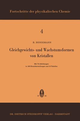 Gleichgewichts- Und Wachstumsformen Von Kristallen B. Honigmann