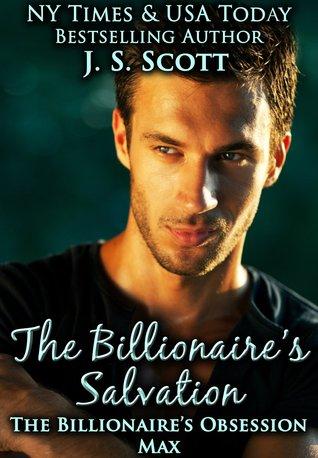 The Billionaire's Salvation ~ Max (2013)