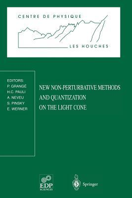 New Non-Perturbative Methods and Quantization on the Light Cone: Les Houches School, February 24 March 7, 1997  by  P. Grange