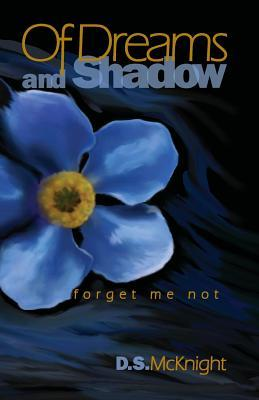Of Dreams and Shadow (Forget Me Not #1)