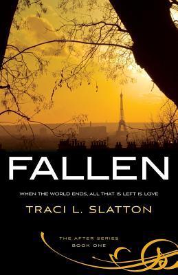 Fallen by Traci L. Slatton
