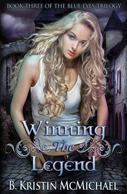 Winning the Legend (Blue Eyes, #3)