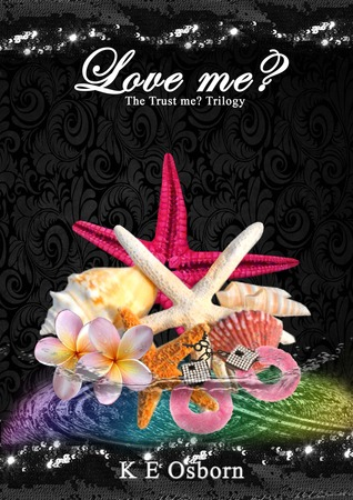 Love Me? (The Trust Me? Trilogy, #2)