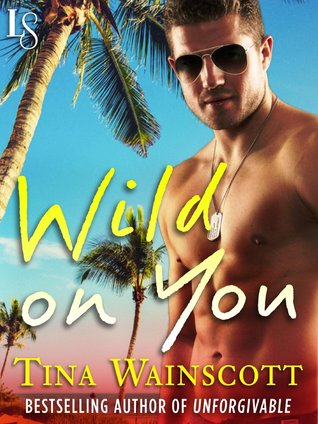 Wild on You (Justiss Alliance, #1)