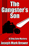 The Gangster's Son (Shig Sato #1)