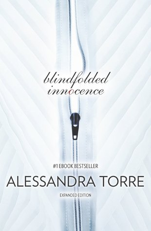Blindfolded Innocence (Innocence #1)  by Alessandra Torre  />