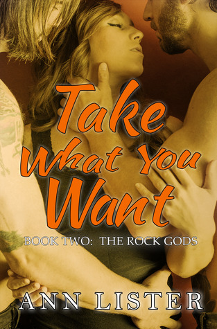 Take What You Want (2013) by Ann Lister