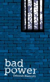 Bad Power (Twelve Planets book 4)