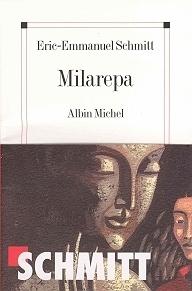 Milarepa  by  Éric-Emmanuel Schmitt