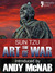 The Art of War: The beautifully reproduced 1910 edition, with introduction by Andy McNab, Critical Notes by Lionel Giles, M.A. and illustrations