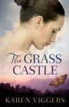 The Grass Castle