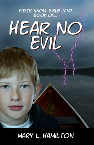 Hear No Evil by Mary L. Hamilton