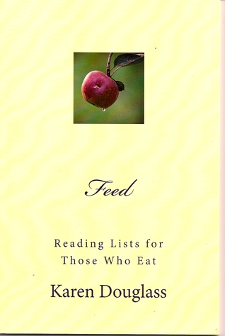 Feed: Reading Lists for Those Who Eat Karen Douglass