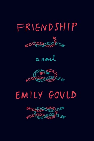 Friendship Emily Gould Book Review