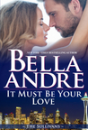 It Must Be Your Love (The Sullivans, #11)