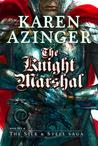 The Knight Marshal (The Silk & Steel Saga, #5)
