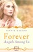 Forever (Angels Among Us #3) by Linn B. Halton