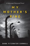 My Mother's Ring: A Holocaust Historical Novel