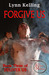 Forgive Us (Deliver Us, #3) by Lynn Kelling