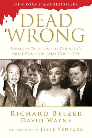 Straight Facts on the Country's Most Controversial Cover-Ups - Richard Belzer, David Wayne