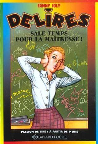 Sale temps pour la maîtresse!  by  Fanny Joly