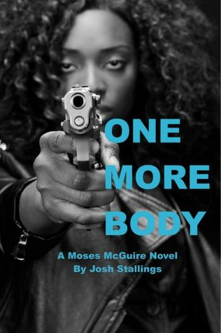 One More Body by Josh Stallings