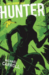 Hunter (The New Heroes/Quantum Prophecy #7)