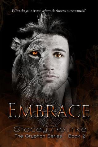 Embrace (Gryphon, #2)