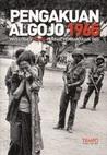 Pengakuan Algojo 1965 by Tim Laporan Khusus