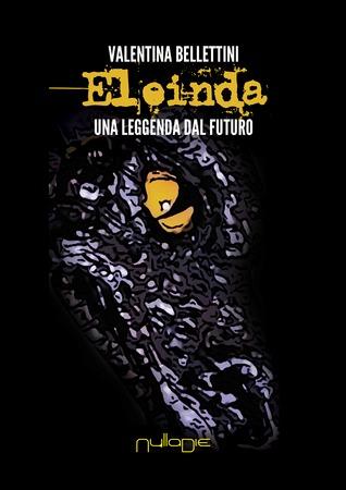 Eleinda: Una leggenda dal futuro