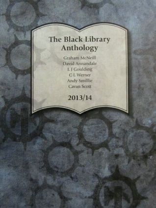 The Black Library Anthology 2013/14  by  Graham McNeill