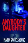 Anybody's Daughter (Angela Evans #2)