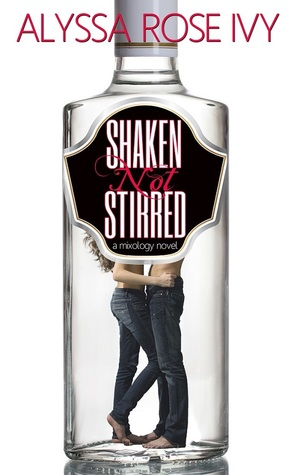 {Review} Shaken Not Stirred by Alyssa Rose Ivy