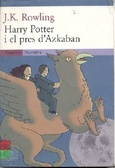 Harry Potter i el pres d'Azkaban (Harry Potter, #3)