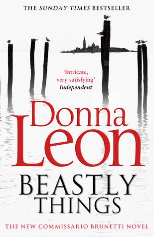 Beastly Things (Commissario Brunetti, #21)