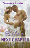 Life's Next Chapter (Life, #2)
