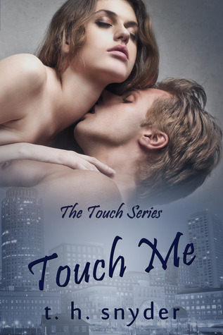 Touch Me (Touch, #1)