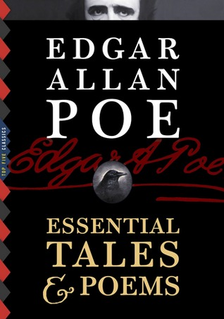Edgar Allan Poe: Essential Tales & Poems (Top Five Classics)