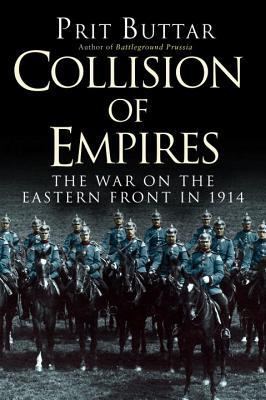 Collision of Empires by Prit Buttar